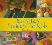 Rainy Day Projects for Kids