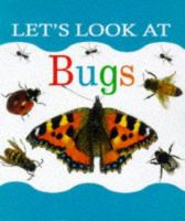 Let's Look at Bugs