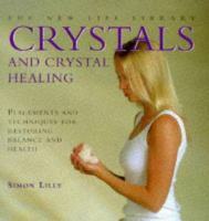 Crystals and Crystal Healing