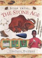 Step Into-- the Stone Age