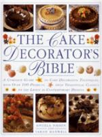 The Cake Decorator's Bible