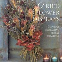 Dried Flower Displays