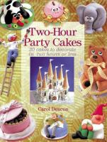 Two-hour Party Cakes