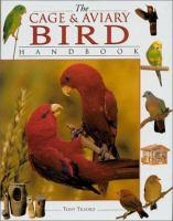 The Cage and Aviary Bird Handbook