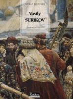 Vasily Surikov, 1848-1916