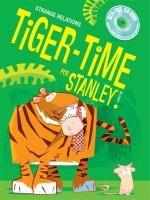 Tiger-time for Stanley