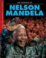 The Freeing of Nelson Mandela