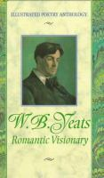 Yeats, Romantic Visionary