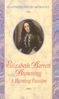 Elizabeth Barrett Browning, A Burning Passion