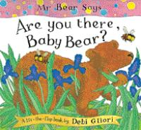 """Mr. Bear Says, """"Are You There, Baby Bear?"""""""