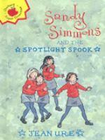 Sandy Simmons and the Spotlight Spook