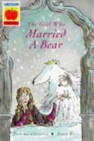 The Girl Who Married A Bear