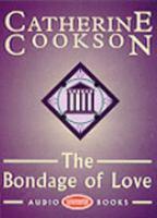 The Bondage of Love