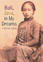 Bali, Java, in My Dreams