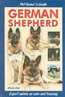 Pet Owner's Guide to the German Shepherd