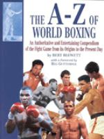The A-Z of World Boxing