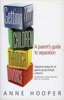 Getting your Children Through Divorce
