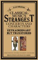 Classical Music's Strangest Concerts