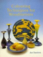 Colouring Techniques for Woodturners