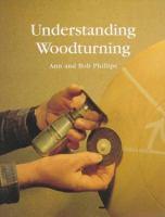 Understanding Woodturning