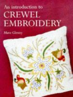 An Introduction to Crewel Embroidery