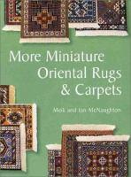 More Miniature Oriental Rugs & Carpets