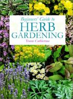 Beginners' Guide to Herb Gardening