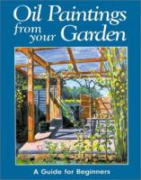 Oil Paintings From your Garden