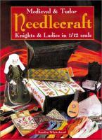 Medieval & Tudor Needlecraft