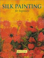 Silk Painting for Beginners