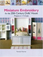 Miniature Embroidery for the 20th Century Dolls House