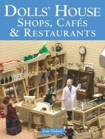 Dolls' House Shops, Cafés & Restaurants