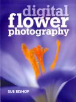 Digital Flower Photography