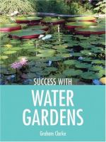 Success With Water Gardens