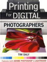 Printing for Digital Photographers