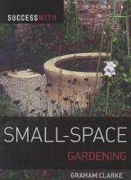 Success With Small-space Gardening