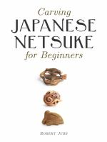 Carving Japanese Netsuke book cover