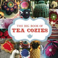 The Big Book of Tea Cozies