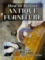 How to Restore Antique Furniture