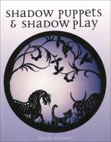 Shadow Puppets & Shadow Play