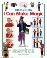 Show Me How I Can Make Magic