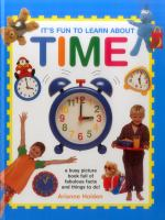 It's Fun to Learn About Time