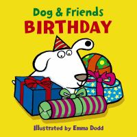 Dog and Friends : Birthday