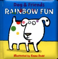 DOG & FRIENDS RAINBOW FUN