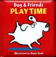DOG & FRIENDS PLAYTIME