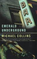 The Emerald Underground