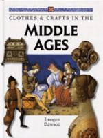 Clothes & Crafts in the Middle Ages