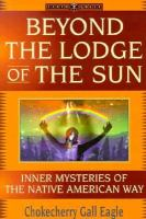 Beyond the Lodge of the Sun