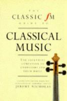 Classic FM Guide to Classical Music