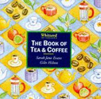 The Book of Tea & Coffee